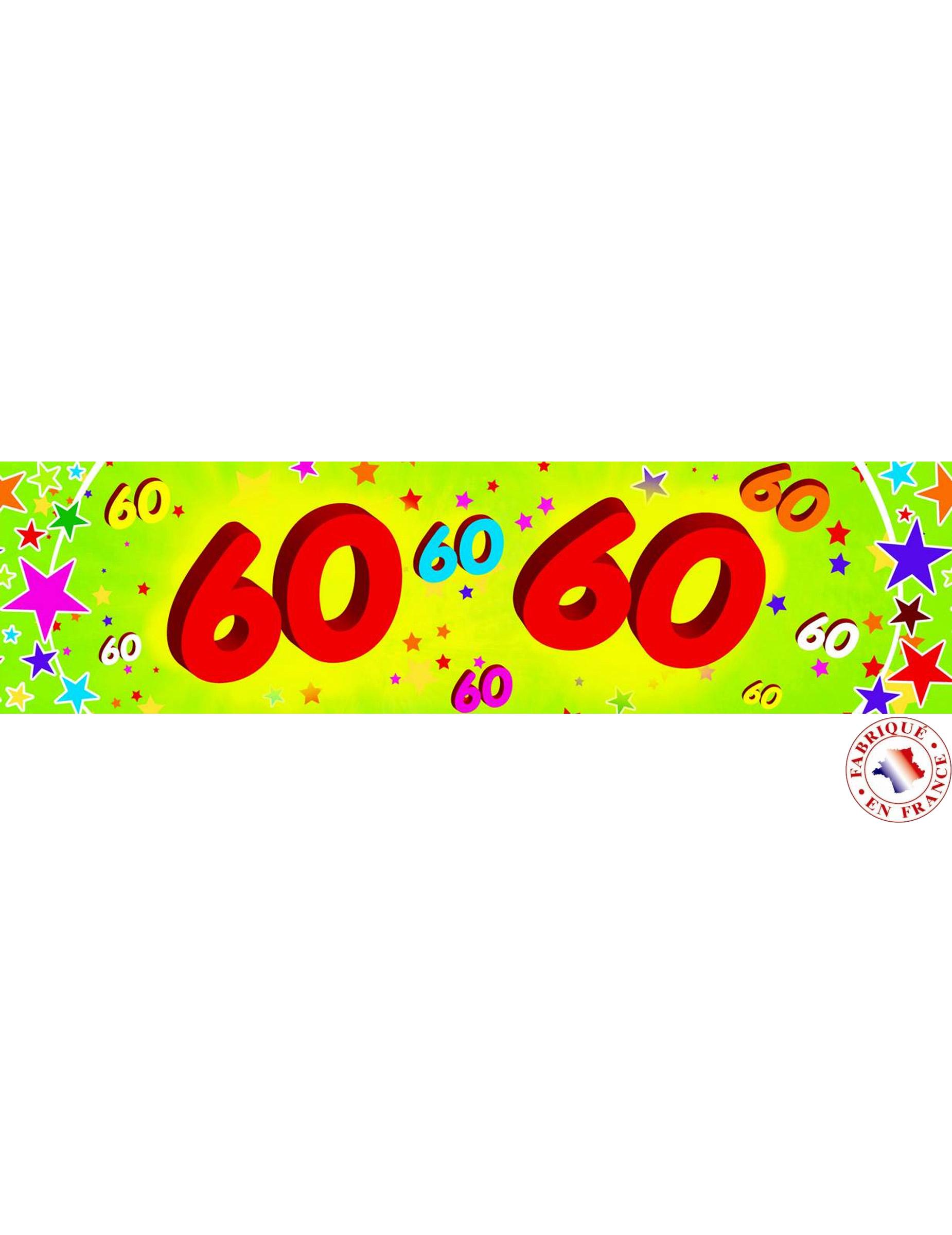 Banderole papier 60 ans 0 16x2 44m deguise toi achat de decoration animation - Animation anniversaire 60 ans femme ...