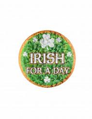 Badge Irish for a day Saint Patrick