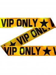 Bande VIP only en plastique 15 m